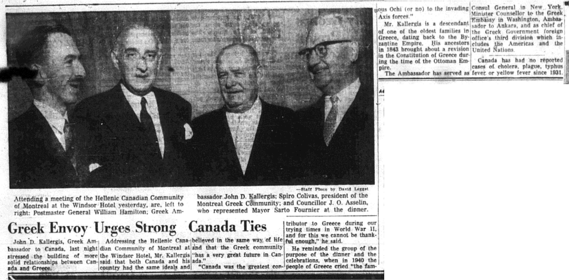"The need for stable bonds between Greece and Canada  Statement of the President of the Greek Community of Montreal concerning  the need to develop firm ties between Greece and Canada. ""Greek Envoy urges strong Canada ties"", Montreal Daily Star, 02/11/1959.   Source: Canadian Press"